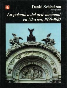 Polémica del Arte Nacional en México (1850-1910)