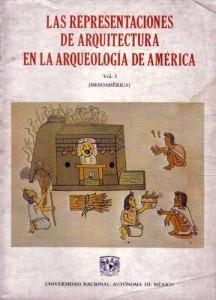 Las representaciones de arquitectura en la arqueología de América