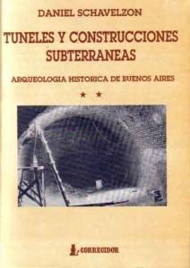 Arqueología histórica de Buenos Aires (II), túneles y construcciones subterráneas